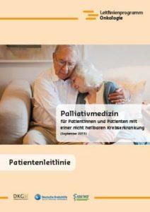 Broschüre: Palliativmedizin für Patientinnen und Patienten mit einer nicht heilbaren Krebserkrankung