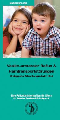 Broschüre: Vesiko-ureteraler Reflux & Harntransportstörungen beim Kind